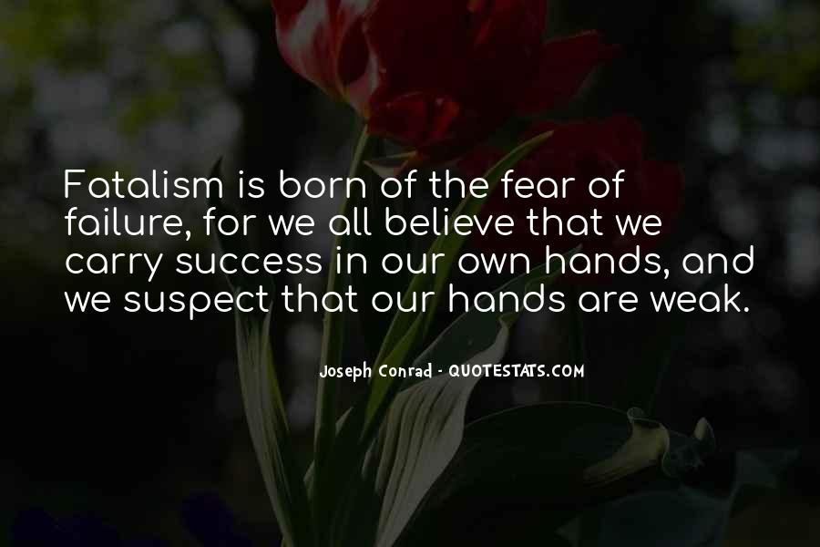 Fatalism's Quotes #892585