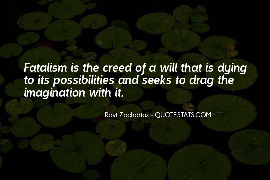 Fatalism's Quotes #914077