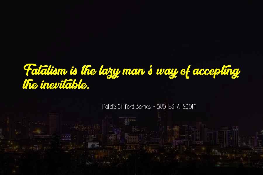 Fatalism's Quotes #936998