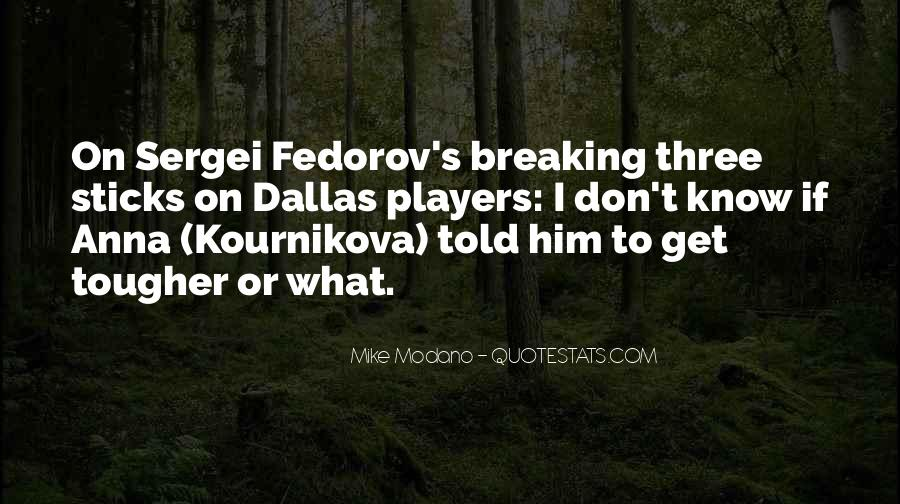 Fedorov's Quotes #1830526