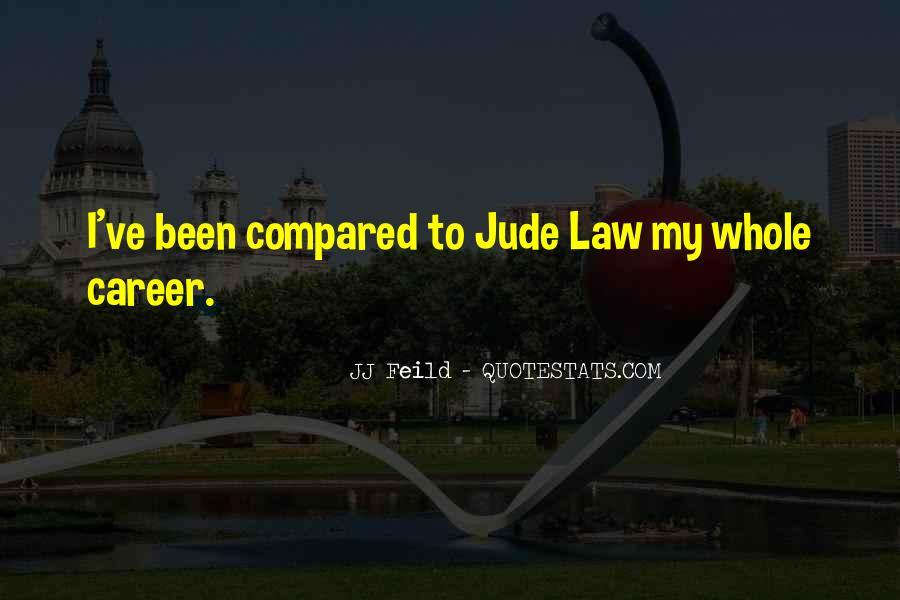 Feild Quotes #1320216