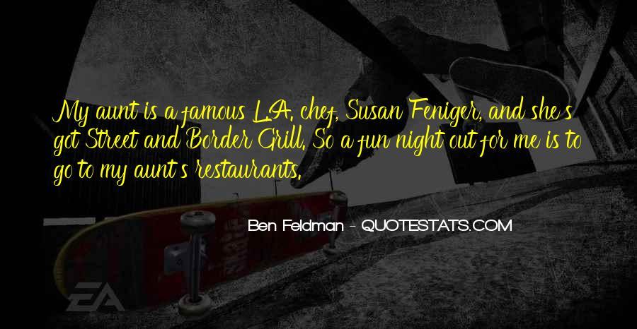 Feniger Quotes #1691309