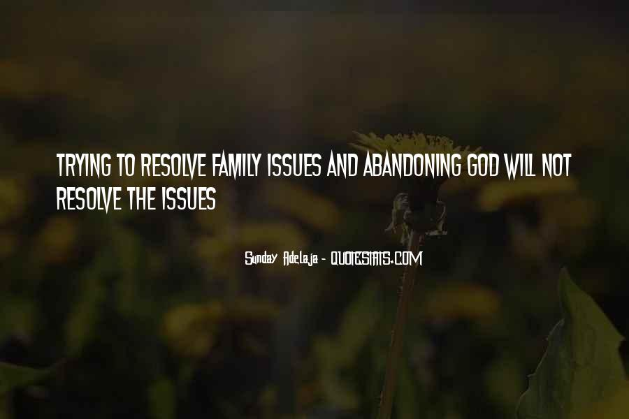 Quotes About Issues With Family #1492845