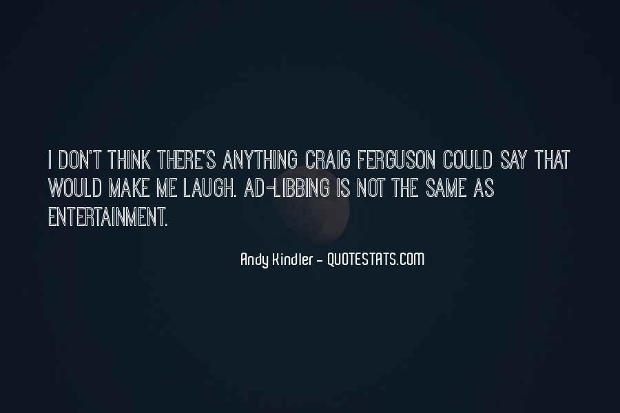 Ferguson's Quotes #402229