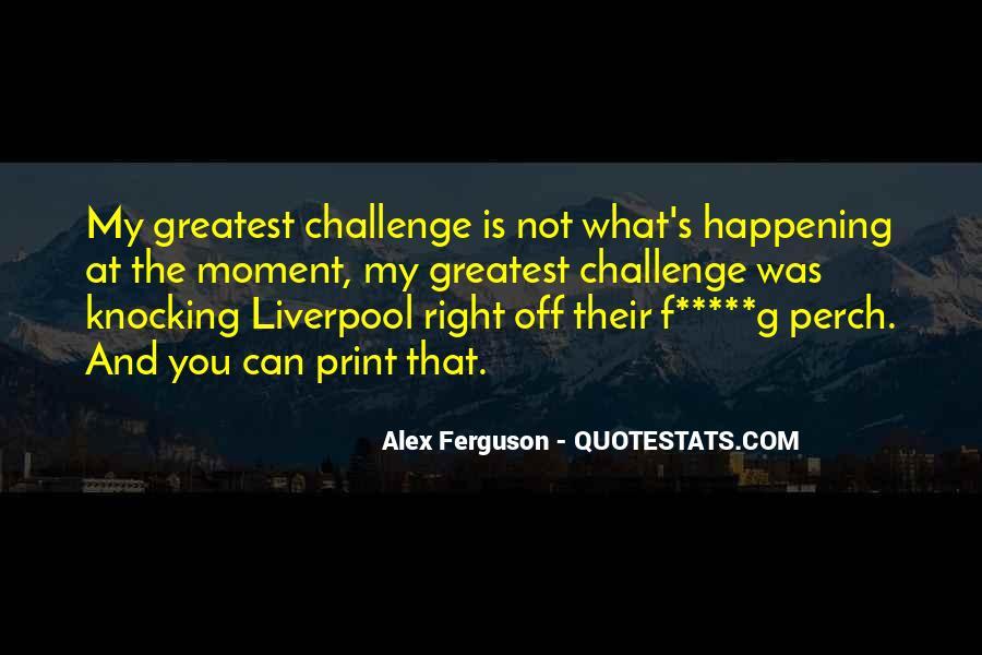 Ferguson's Quotes #605392