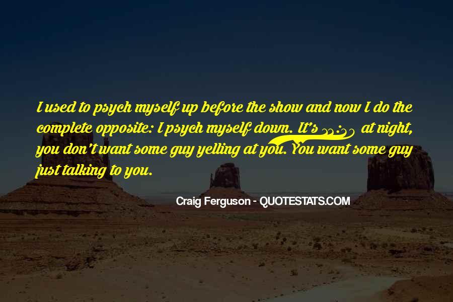 Ferguson's Quotes #704722