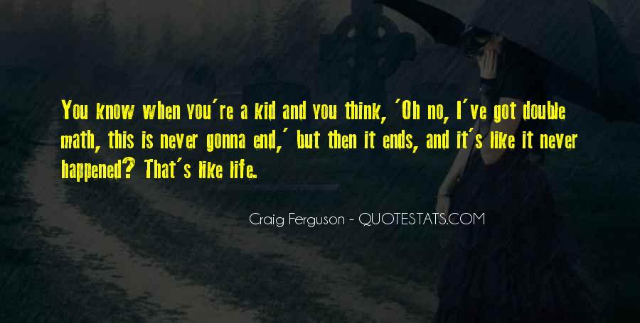 Ferguson's Quotes #708792