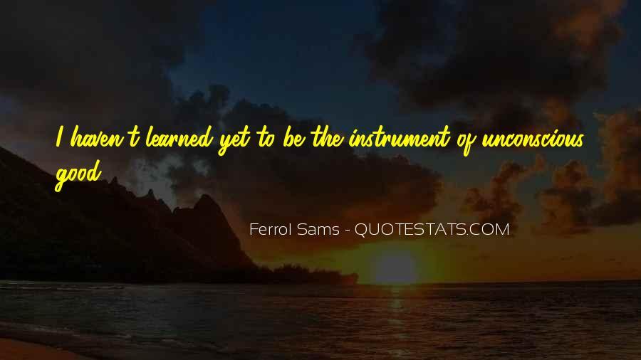 Ferrol Quotes #1121398