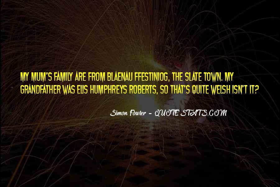 Ffestiniog Quotes #337792