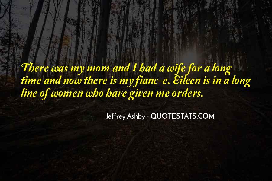 Fianc Quotes #6795
