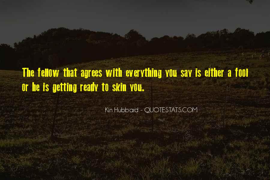 Quotes About Someone Getting Under Your Skin #1007163