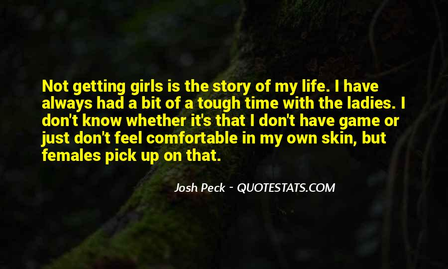 Quotes About Someone Getting Under Your Skin #1179645