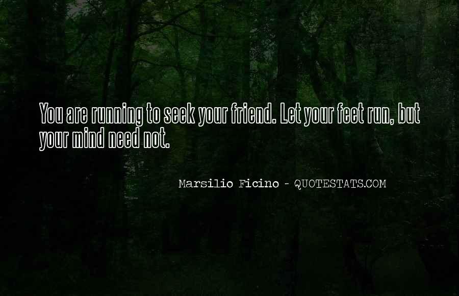 Ficino's Quotes #411707