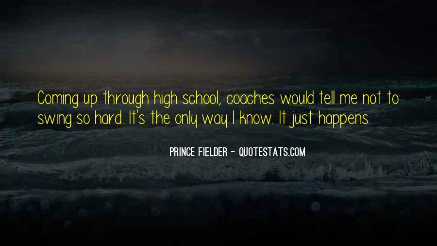 Fielder Quotes #117393