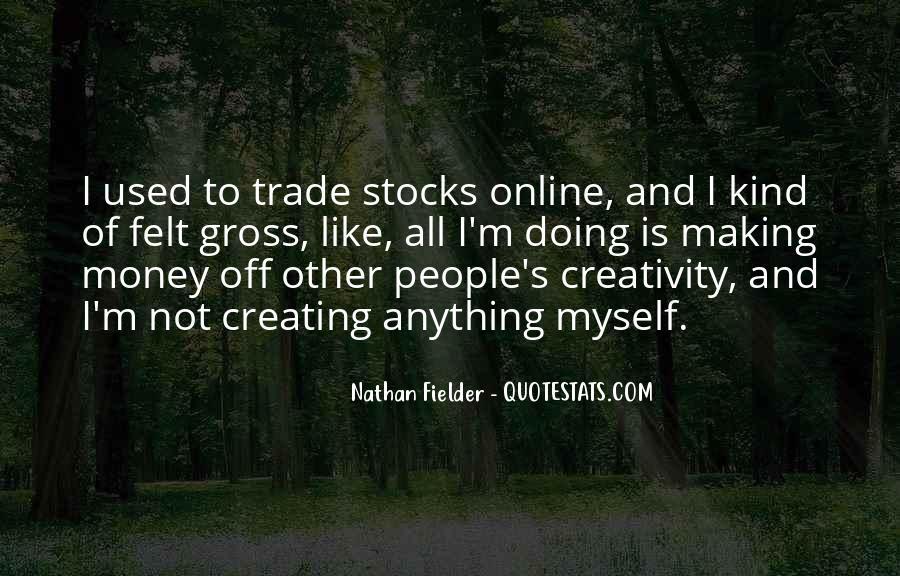 Fielder Quotes #117690