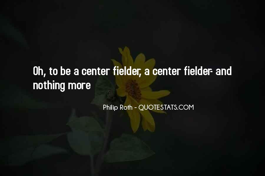 Fielder Quotes #1738764