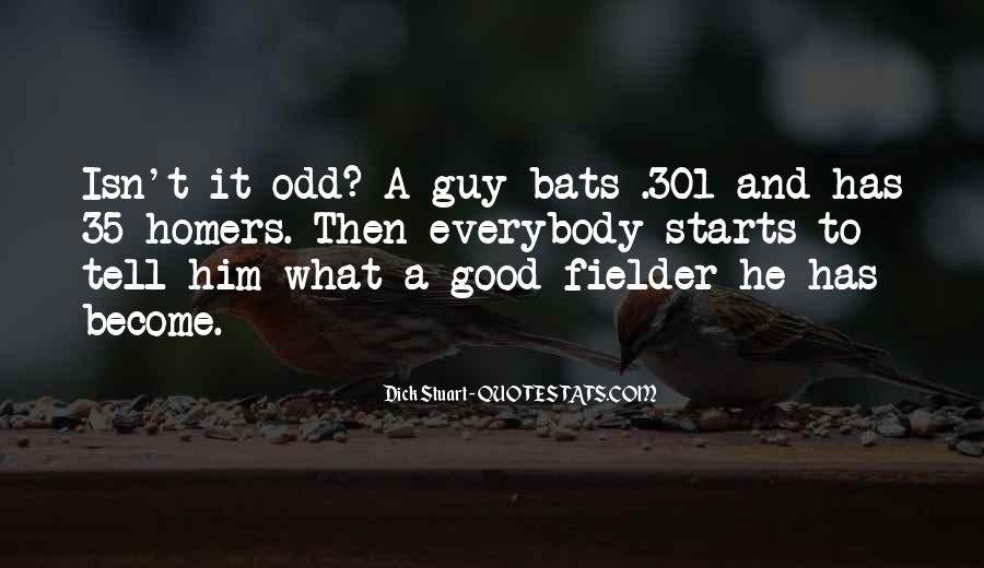 Fielder Quotes #1865530