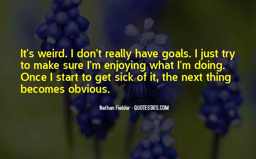 Fielder Quotes #261333