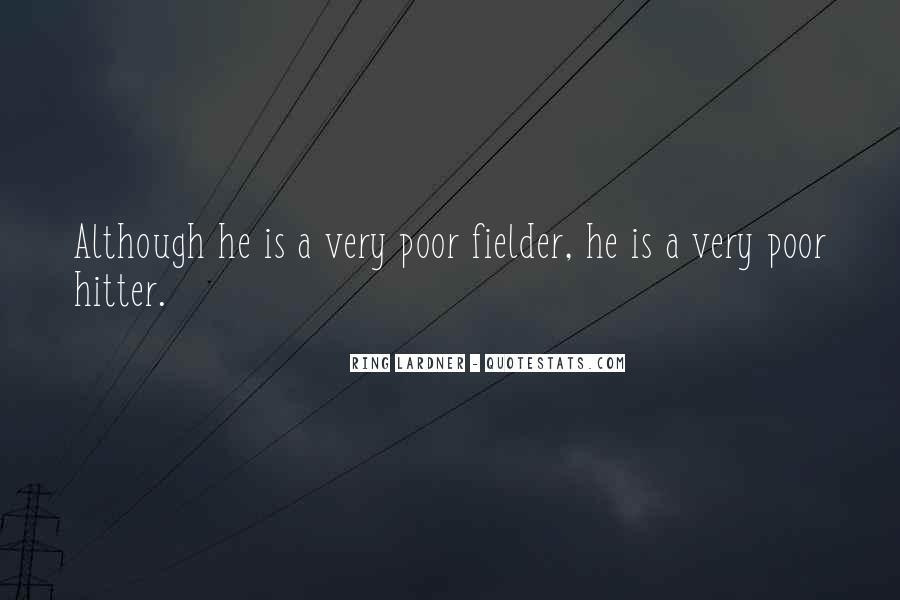 Fielder Quotes #304404