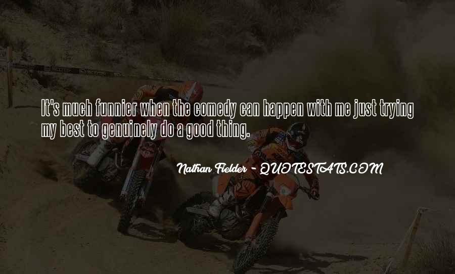 Fielder Quotes #350388