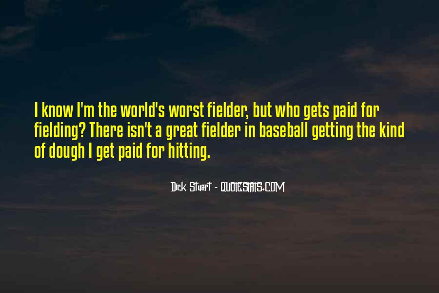 Fielder Quotes #402733