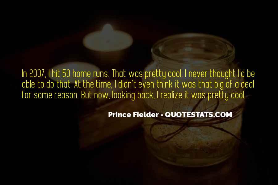 Fielder Quotes #647695