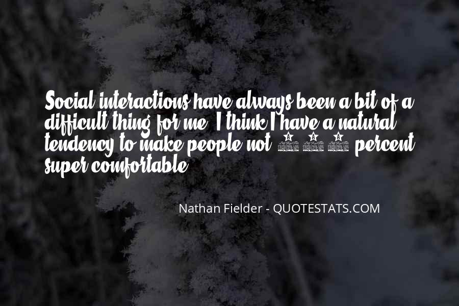 Fielder Quotes #794100