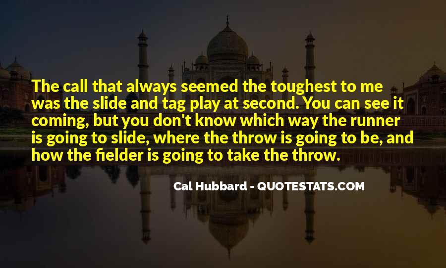 Fielder Quotes #82175