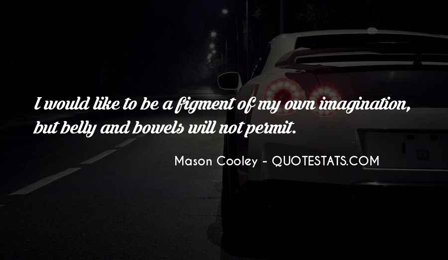 Figments Quotes #762603