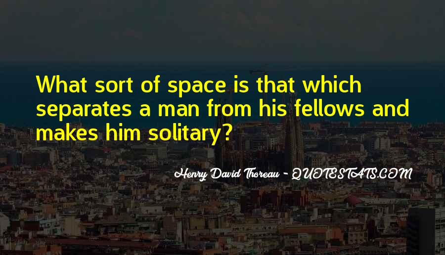 Quotes About Solitude From Henry David Thoreau #1082318