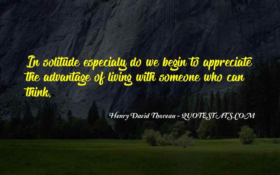Quotes About Solitude From Henry David Thoreau #1483758