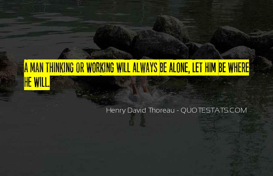 Quotes About Solitude From Henry David Thoreau #1840242