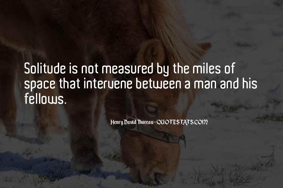 Quotes About Solitude From Henry David Thoreau #517437