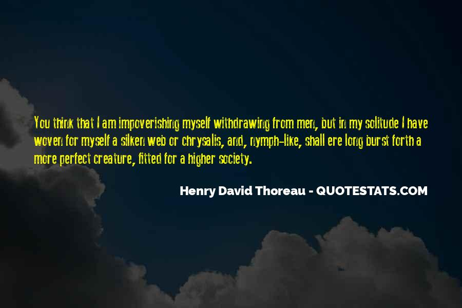 Quotes About Solitude From Henry David Thoreau #810702