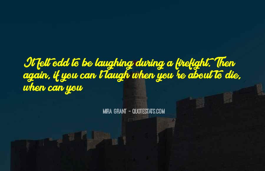 Firefight Quotes #1098953