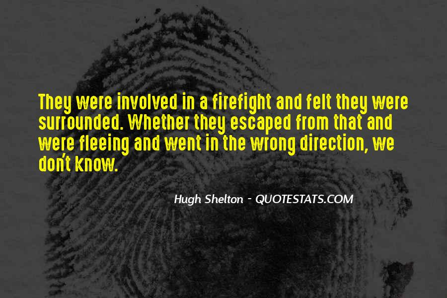 Firefight Quotes #814857