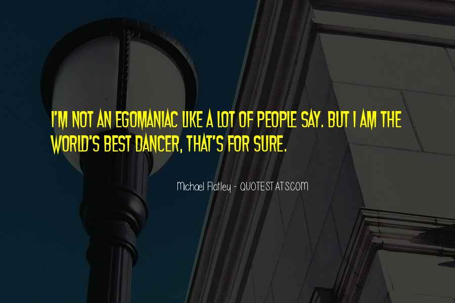 Flatley Quotes #1018374