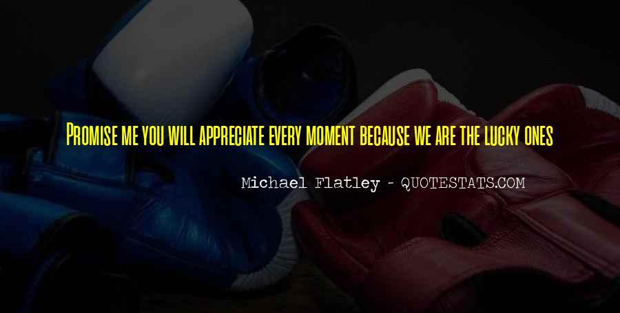 Flatley Quotes #1035384