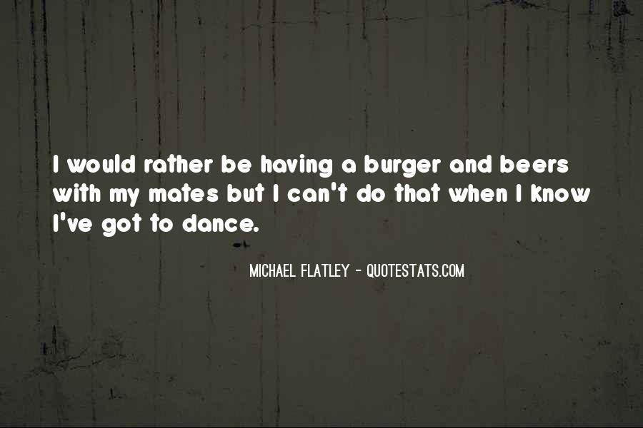 Flatley Quotes #145109