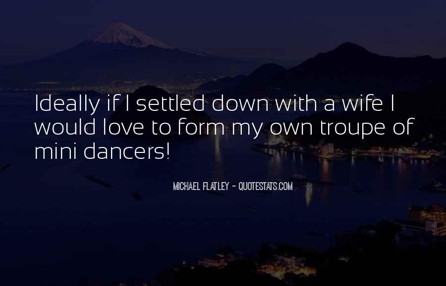 Flatley Quotes #1594601