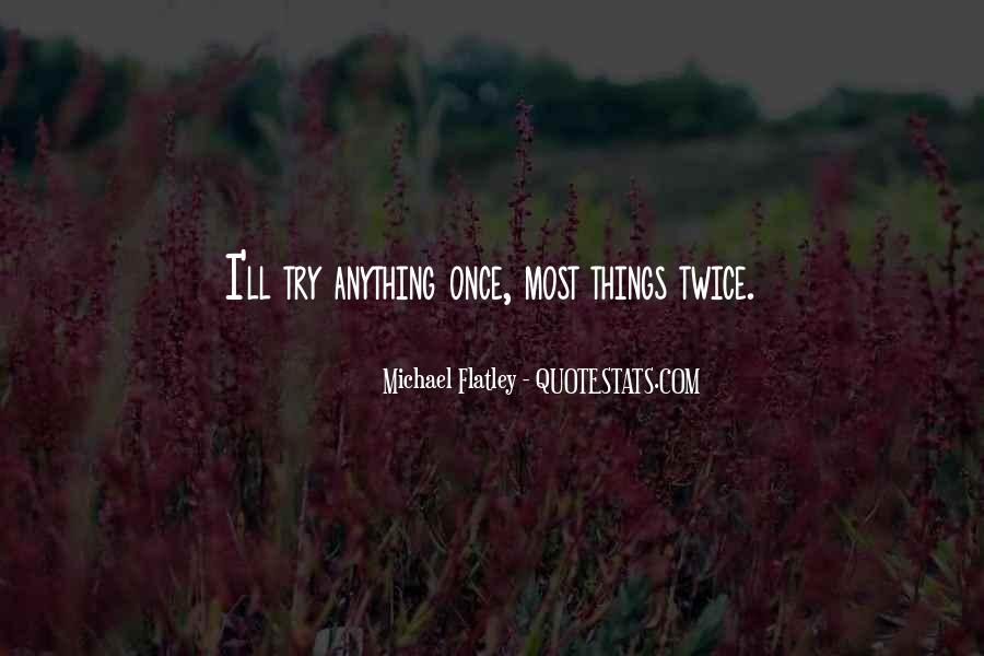 Flatley Quotes #643729