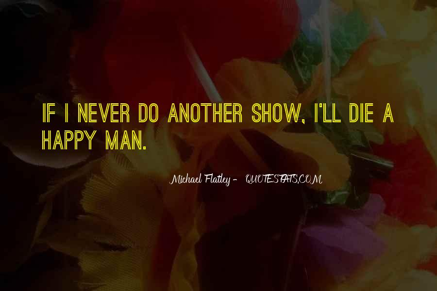 Flatley Quotes #68384