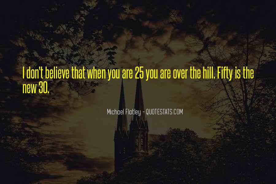 Flatley Quotes #876796