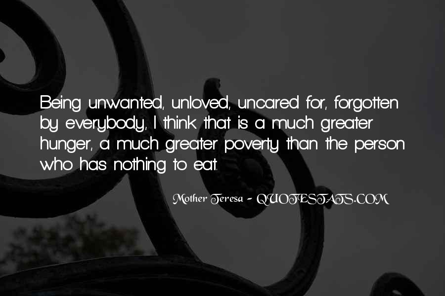 Quotes About Being Unwanted And Unloved #239928