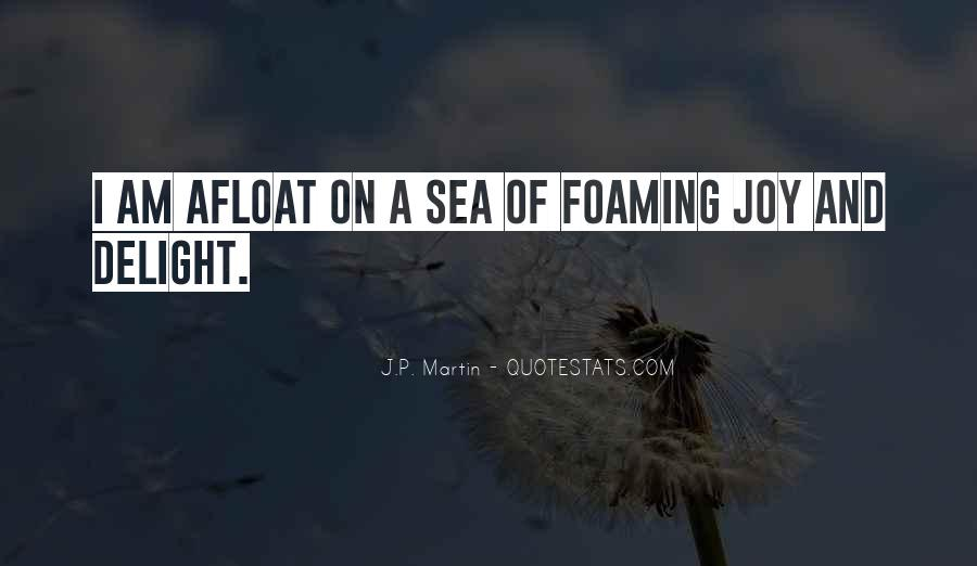 Foaming Quotes #1028024