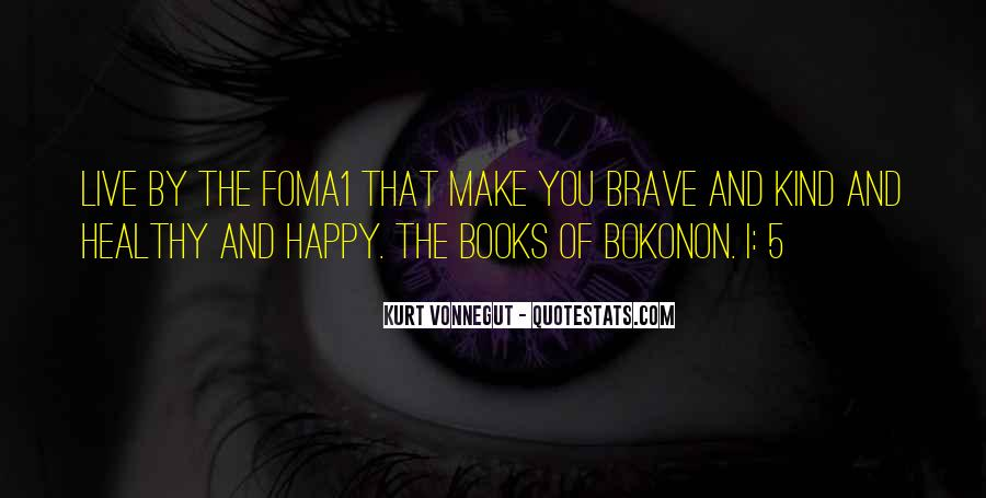 Foma1 Quotes #513979