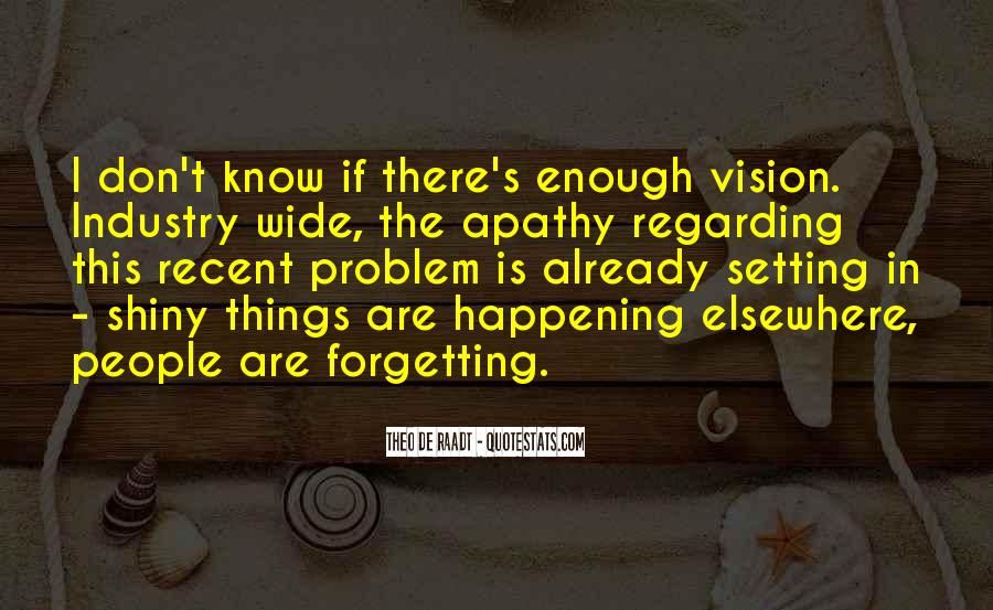 Forgetting's Quotes #1008577