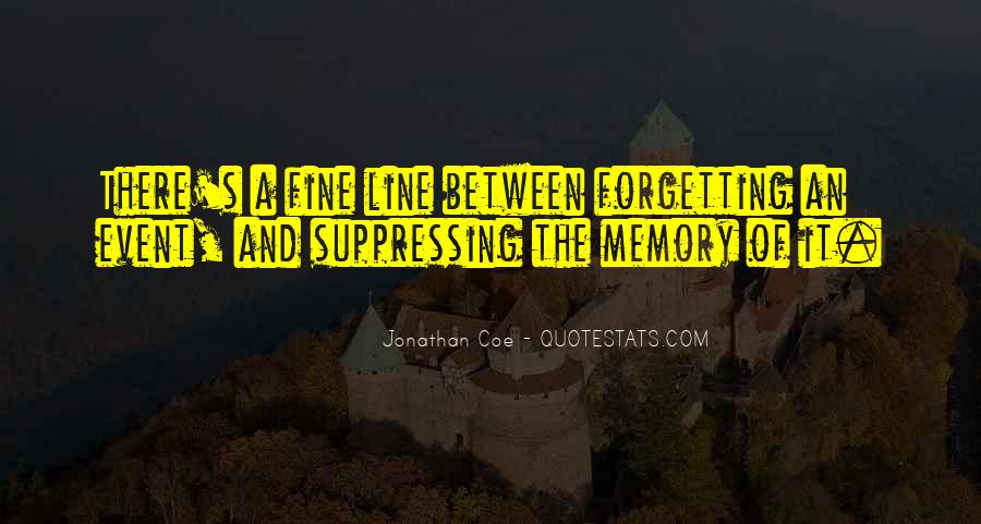Forgetting's Quotes #507929