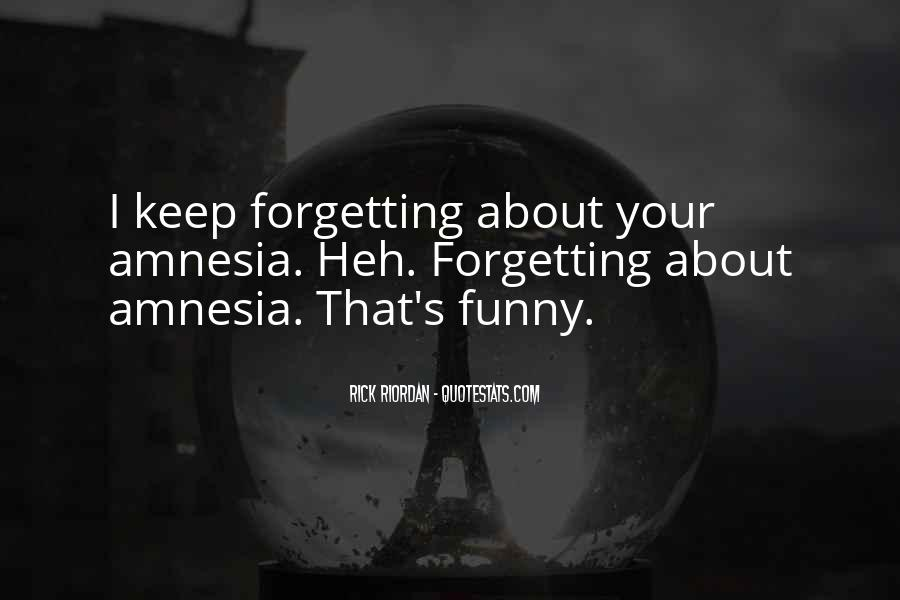 Forgetting's Quotes #533690