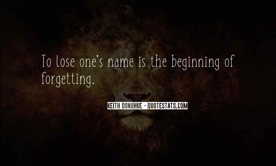 Forgetting's Quotes #871432